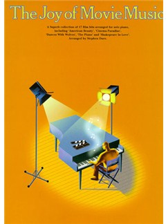 The Joy Of Movie Music Books   Piano (with Chord Symbols)