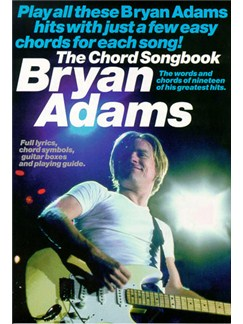 The Chord Songbook: Bryan Adams Books | Lyrics & Chords
