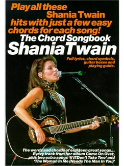 The Chord Songbook: Shania Twain Books | Lyrics & Chords