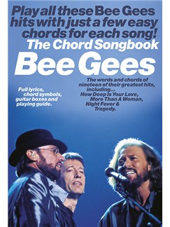 Bee Gees: The Chord Songbook Books | Lyrics & Chords, with guitar chord boxes