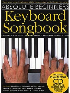 Absolute Beginners: Keyboard Songbook Books and CDs | Keyboard