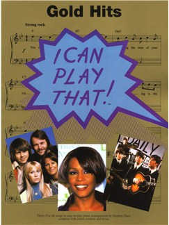 I Can Play That! Gold Hits Books | Piano, Lyrics & Chords