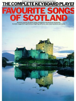 The Complete Keyboard Player: Favourite Songs Of Scotland Livre | Clavier