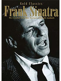 Frank Sinatra: Gold Classics Books | Piano and Voice, with Guitar chord boxes