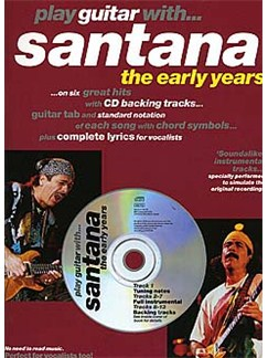 Play Guitar With... Santana - The Early Years Books and CDs | Guitar Tab, with chord symbols