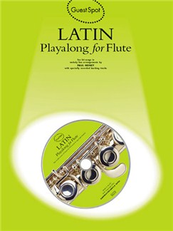 Guest Spot: Latin Playalong For Flute Books and CDs | Flute
