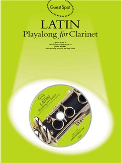 Guest Spot: Latin Playalong For Clarinet CD et Livre | Clarinette