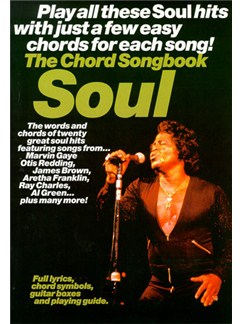 The Chord Songbook: Soul Books | Lyrics & Chords, with guitar chord boxes