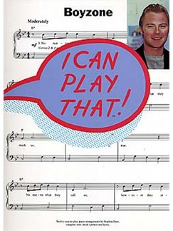 I Can Play That! Boyzone Books | Piano, Lyrics & Chords