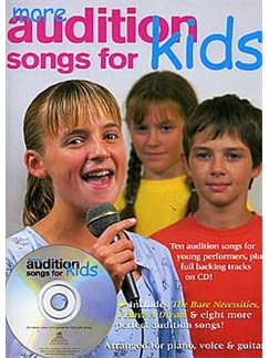 More Audition Songs For Kids Books and CDs | Piano, Vocal & Guitar