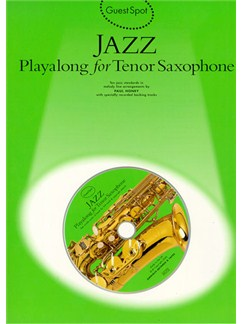 Guest Spot: Jazz Playalong For Tenor Saxophone Books and CDs | Tenor Saxophone