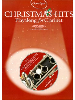 Guest Spot: Christmas Hits Playalong For Clarinet (Book/CD) Books and CDs | Clarinet