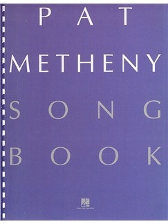 Pat Metheny Songbook Books | All Instruments, with chord symbols