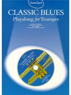 Guest Spot: Classic Blues Playalong For Trumpet CD et Livre | Trompette