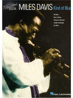 Miles Davis: Kind Of Blue (Transcribed Scores) Livre | Partitions De Groupes