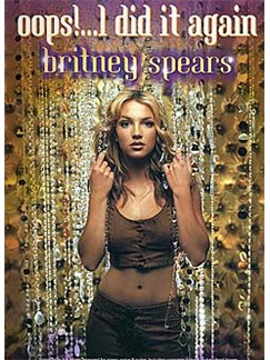 Britney Spears: Oops!... I Did It Again Books | Piano and Voice, with Guitar chord boxes