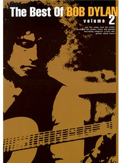 The Best Of Bob Dylan: Volume 2 Books | Piano and Voice, with Guitar chord boxes