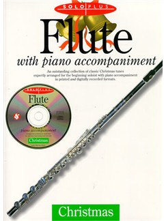 Solo Plus Christmas: Flute With Piano Accompaniment Books and CDs | Flute, Piano