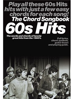 60s Hits: The Chord Songbook Books | Lyrics & Chords, with guitar chord boxes