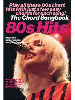 80s Hits: The Chord Songbook Books | Lyrics and Chords, with chord boxes