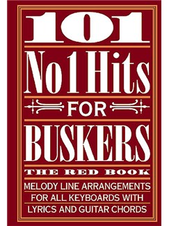 101 No. 1 Hits For Buskers: The Red Book Books | Melody Line, Lyrics & Chords