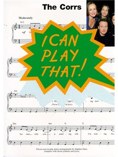 I Can Play That! The Corrs Books | Piano, Lyrics & Chords