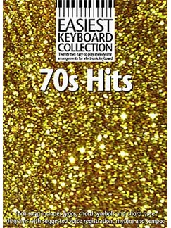 Easiest Keyboard Collection: 70s Hits Livre | Ligne De Mélodie, Paroles et Accords (Symboles d'Accords)
