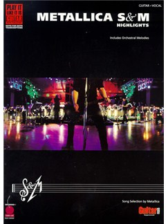 Play It Like It Is Guitar: Metallica - S&M Highlights Books | Guitar Tab, with chord symbols