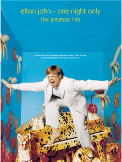 Elton John: One Night Only - The Greatest Hits Books | Piano, Voice, and Guitar Chord Boxes