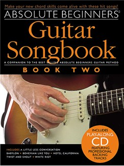 Absolute Beginners: Guitar Songbook - Book Two Books and CDs | Lyrics and Chord boxes