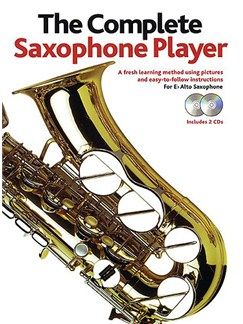 The Complete Saxophone Player - 2006 Edition (Book/2CDs) Books and CDs | Alto Saxophone