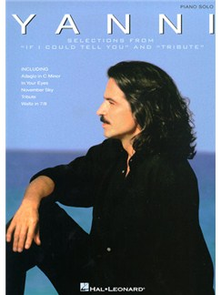 Yanni: Selections From 'If I Could Tell You' And 'Tribute' Books | Piano
