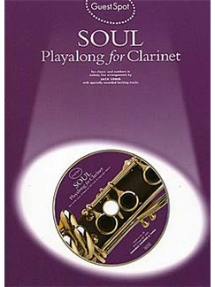Guest Spot: Soul Play Along For Clarinet CD et Livre | Clarinette