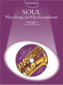 Guest Spot: Soul Playalong For Alto Saxophone Books and CDs | Alto Saxophone