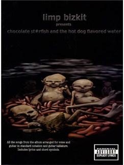 Limp Bizkit: Chocolate Starfish And The Hot Dog Flavoured Water Books | Guitar Tab