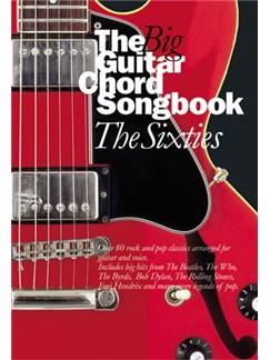 The Big Guitar Chord Songbook: The Sixties Livre | Paroles et Accords (Boîtes d'Accord)
