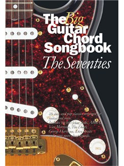 The Big Guitar Chord Songbook: The Seventies Books | Lyrics and Chords, with Guitar Chord boxes