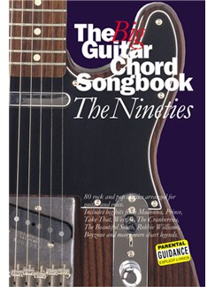 The Big Guitar Chord Songbook: The Nineties Books | Lyrics and Chord boxes