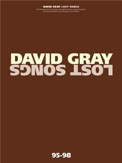 David Gray: Lost Songs Books | Piano and Voice, with Guitar chord boxes