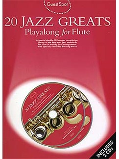 Guest Spot: 20 Jazz Greats Playalong For Flute (Book And 2 CD's) Books and CDs | Flute