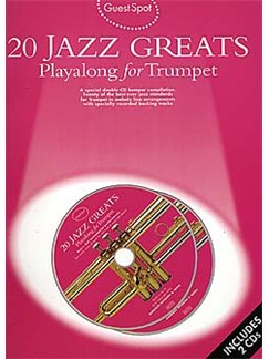 Guest Spot: 20 Jazz Greats Playalong For Trumpet Books and CDs | Trumpet