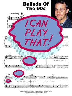 I Can Play That! Ballads Of The 90s Books | Piano, Lyrics & Chords