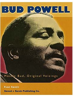 Bud Powell: Mostly Bud, Original Voicings Books | Piano