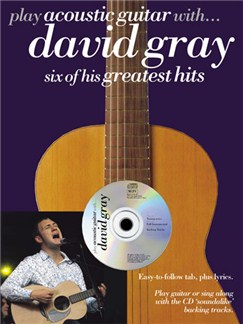 Play Acoustic Guitar With... David Gray Books and CDs | Guitar Tab, with chord symbols