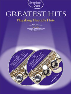 Guest Spot: Greatest Hits Playalong Duets For Flute Books and CDs | Flute