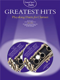 Guest Spot: Greatest Hits Playalong Duets For Clarinet Books and CDs | Clarinet Duet