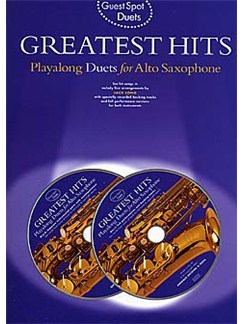 Guest Spot: Greatest Hits Playalong Duets For Alto Saxophone Books and CDs | Alto Saxophone Duet