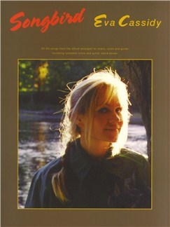 Eva Cassidy: Songbird (PVG) Books | Piano and Voice, with Guitar chord boxes