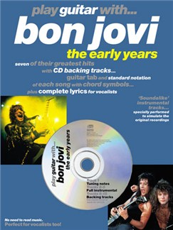 Play Guitar With... Bon Jovi - The Early Years Books and CDs | Guitar Tab, with chord symbols