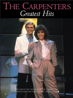 The Carpenters: Greatest Hits Books | Piano and Voice, with guitar chord boxes